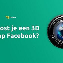 Nieuw: 3D Foto's op Facebook & Hoe maak je ze?: afbeelding
